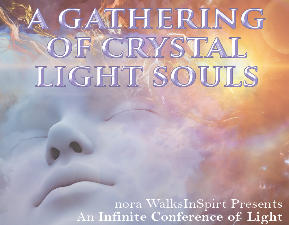 A Gathering of Crystal Light Souls