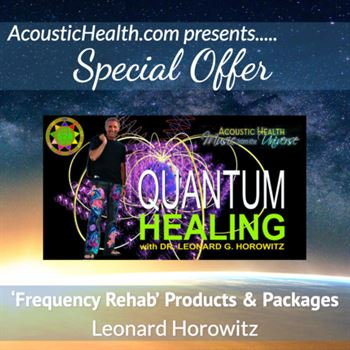SO-Leonard-Horowitz-Frequency-Rehab-2