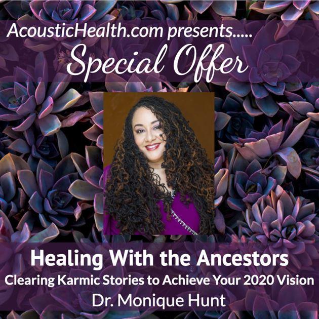 SO Monique Hunt Healing With Ancestors